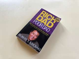 Rich Dad Poor Dad - Robert T Kiyosaki