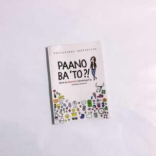 """🦉 Paano Ba """"To?"""