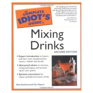 🚚 Complete Idiot's Guide to Mixing Drinks