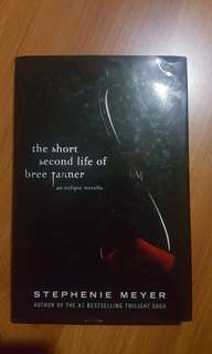 THE SHORT SECOND LIFE OF BREE TANNER (HARDBOUND COPY) by Stephenie Meyer