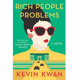 Rich People Problems (Crazy Rich Asians #3) by Kevin Kwan (EBook Romance Novel)