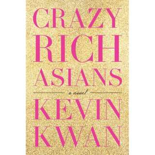 Crazy Rich Asians by Kevin Kwan (EBook Romance Novel)