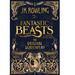 Fantastic Beasts and Where To Find Them (Original Screenplay) by J. K. Rowling (EBook Fantasy Novel)