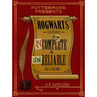 Hogwarts: An Incomplete and Unreliable Guide by J. K. Rowling (EBook Fantasy Novel)
