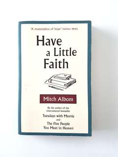 MITCH ALBOM HAVE A LITTLE FAITH