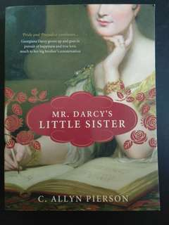 Mr. Darcy's Little Sister (C. Allyn Pierson)
