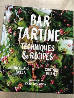 """Bar Tartine Techniques & Recipes"" Cookbook"