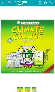 Basher Science : Climate Change, A Hot Topic