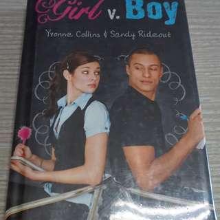 Girl v. Boy (hardbound) by Yvonne Collins and Sandy Rideout