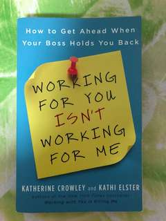 Working for you isn't working for me - Book