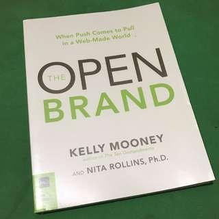 """The Open Brand"" - by Kelly Mooney & Nita Rollins"