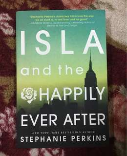 (Set) Isla And The Happily Ever After by Stephanie Perkins