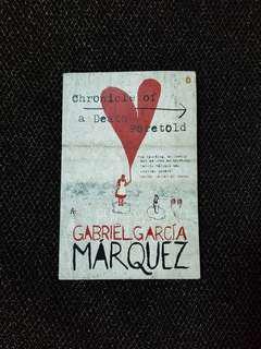 Chronicle of a Deathe Foretold by Gabriel Garcia Marquez