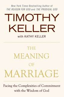 The Meaning of Marriage (Keller)
