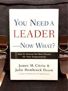 # Highly Recommended《Bran-New + Hardcover Deckle Edge Edition + The Secrets Of Success In Finding The Best & Effective Leaders》YOU NEED A LEADER--NOW WHAT? : How to Choose the Best Person for Your Organization
