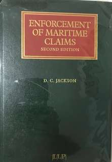 Lloyd's Shipping Law Library - The Enforcement of Maritime Claims (2nd Edition) by D C Jackson