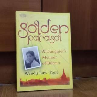 Free ✉️: Golden Parasol: A Daughter's Memoir of Burma By Wendy Law-Yone