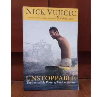 Free ✉️: Unstoppable: The Incredible Power of Faith in Action by Nick Vuijicic