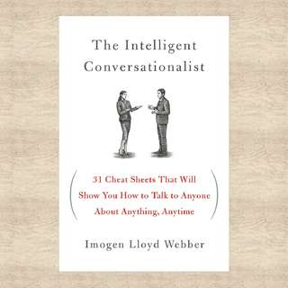 The Intelligent Conversationalist by Imogen Lloyd Webber