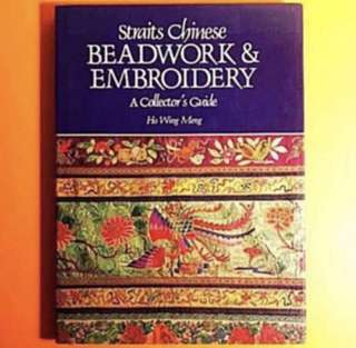 Straits Chinese Beadworks and Embroidery- A Collector's Guide