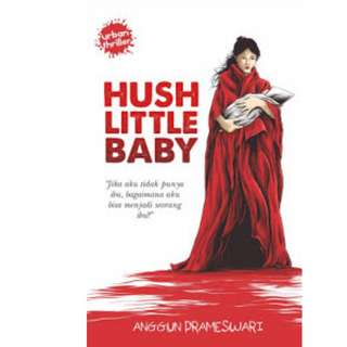 Ebook Hush Little Baby - Anggun Prameswari