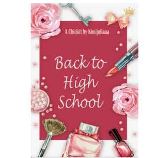 Ebook Back To High School - Kimijuliaaa