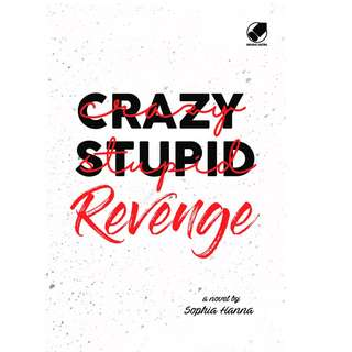 Ebook Crazy Stupid Revenge - Sophia Hanna