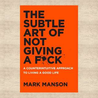 Best Seller: The Subtle Art of not Giving a F*ck by Mark Manson