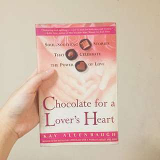 Chocolate for a Lover's Heart by Kay Allenbaugh