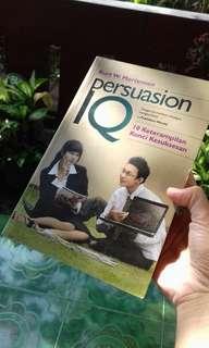 Persuasion IQ: 10 Keterampilan Kunci Sukses