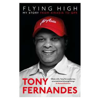 Tony Fernandes - Flying High: My Story From Airasia to QPR (ebook)