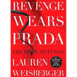 Revenge Wears Prada (Devil Wears Prada #2) by Lauren Weisberger (EBook Fiction Novel)