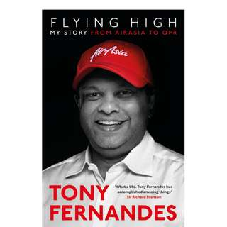Tony Fernandes - Flying High: From Airasia to QPR (ebook)
