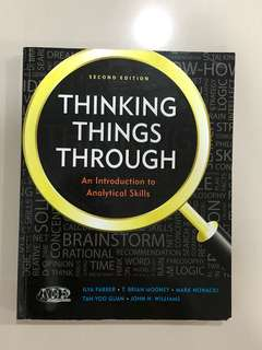 Thinking things through (An introduction to analytical skills)