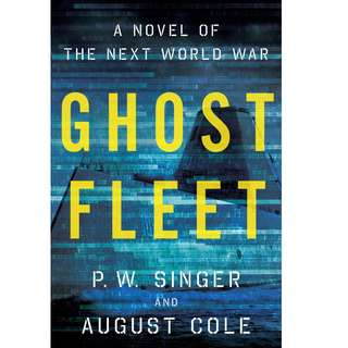 Ghost Fleet by P. W. Singer (EBook Triller Novel)