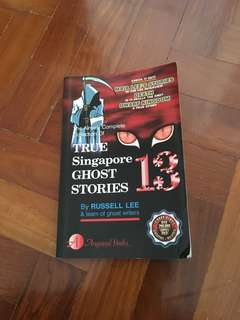 TRUE SINGAPORE GHOST STORIES BOOK 13
