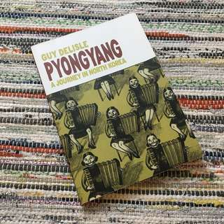 Pyongyang - A Journey in North Korea by Guy Delisle