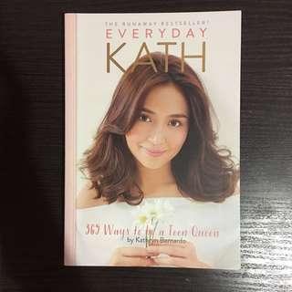 Everyday Kath by Kathryn Bernardo