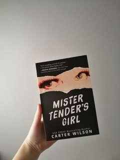 Mister Tender's Girl by Carter Wilson
