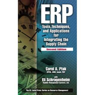 ERP Tools, Techniques and Applications for Integrating the Supply Chain Second Edition St Lucie Press USA.
