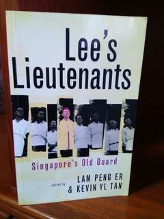 lee's lieutenants lee kuan yew history