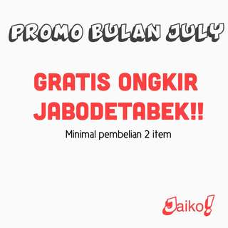 GRATIS ONGKIR JABODETABEK!!!