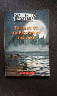 Cabin Creek Mysteries - The Clue at the Bottom of the Lake