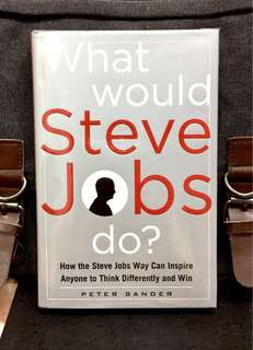《Preloved Hardcover + How To Lead & Succeed Like The World's Greatest Business Innovator》Peter Sander - WHAT WOULD STEVE JOBS DO ? : How the Steve Jobs Way Can Inspire Anyone to Think Differently and Win