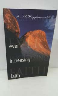 Ever Increasing Faith By Smith Wigglesworth