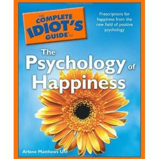 🚚 The Complete Idiot's Guide to the Psychology of Happiness