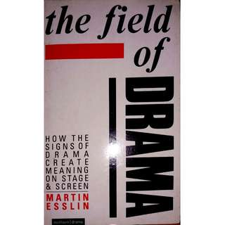 The Field of Drama - Martin Esslin