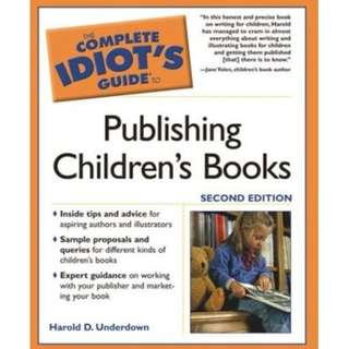 🚚 The Complete Idiot's Guide to Publishing Children's Books
