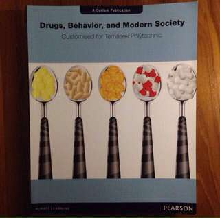 Drugs, Behavior, and Modern Society By Pearson, Customized For Temasek Polytechnic 40