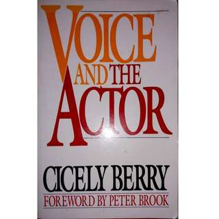 Voice and the Actor - Cicely Berry
